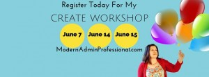 """Modern Admin Professional offering """"Create"""" workshops at Chamber"""