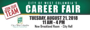 REMINDER- City of West Columbia Career Fair is TODAY!!!!