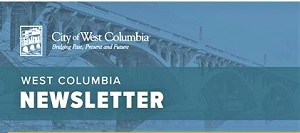 New Nov.- Dec. West Columbia Newsletter is out – Click for Link