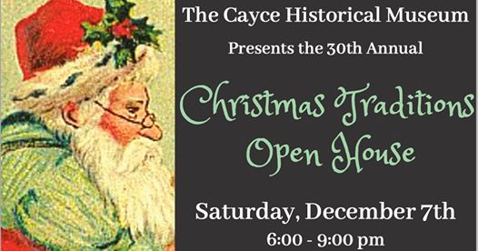 Cayce Historical Museum Christmas Traditions Open House is Dec. 7